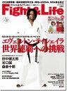 【格闘技ライフ提案マガジン】『Fight&Life』(ファイト&ライフ)Vol.27 2011年12月号