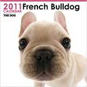 ●早期割引●THE DOG 国内版 2011年カレンダー フレンチ・ブルドッグ【駅伝_セ...