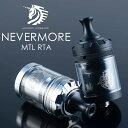 UnicornVapes ユニコーンべイプ NEVERMORE MTL RTA ネバーモア RTA 電子タバコ vape アトマイザー RTA 直径 24mm シングル MTL 味重視 510