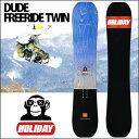 15-16 HOLIDAY (ホリデイ )ホリデー 【DUDE FREERIDE TWIN 】デュードフリーライドツイン SNOWBOARD スノーボード 板