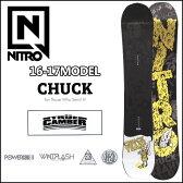 ◆16-17 NITRO 16-17モデル (ナイトロ ) nitro SNOWBOARD スノーボード 【CHUCK 】スノボー 板 予約販売品 11月入荷予定 【2016−17モデル】6nt01
