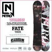 ◆16-17 NITRO WOMENS レディース 16-17モデル (ナイトロ ) nitro SNOWBOARD スノーボード 【FATE-TRUE 】スノボー 板 予約販売品 11月入荷予定 【2016−17モデル】6nt01