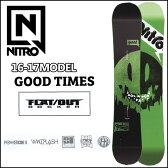 ◆16-17 NITRO 16-17モデル (ナイトロ ) nitro SNOWBOARD スノーボード 【GOOD TIMES 】スノボー 板 予約販売品 11月入荷予定 【2016−17モデル】6nt01