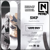 ◆16-17 NITRO 16-17モデル (ナイトロ ) nitro SNOWBOARD スノーボード 【SMP 】スノボー 板 予約販売品 11月入荷予定 【2016−17モデル】6nt01