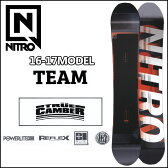◆16-17 NITRO 16-17モデル (ナイトロ ) nitro SNOWBOARD スノーボード 【TEAM 】スノボー 板 予約販売品 11月入荷予定 【2016−17モデル】6nt01