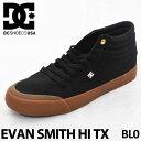 DC スニーカー ディーシー 【EVAN SMITH HI TX 】 エヴァンスミス ハイカットスニーカー 【Black 】 BL0