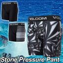 volcom ボルコム メンズ サーフ インナー パンツ 海パン 水着 【新作】【Stone Pressure Pant 】JAPAN FIT VOLCOM ヴ...