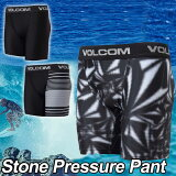 volcom ボルコム メンズ サーフ インナー パンツ 海パン 水着 【Stone Pressure Pant 】JAPAN FIT VOLCOM ヴォルコム アンダーショーツ ラッシュガード 素材 【あす楽_年中無休】【箱を捨ててメール便可】