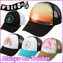 volcom キャップ ボルコム レディース 【新作】【Always On Trucker 】VOLCOM CAP ヴォルコム 帽子 【あす楽_年中無休】メール...