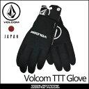 VOLCOM Japan Limited ボルコム ヴォルコム グローブ 【16-17 モデル】 スノーボード Volcom TTT Glove 】 メール便不...