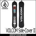 VOLCOM ボルコム スノー ソールカバー 【16-17 モデル】 スノーボード 【Volcom Sole-Cover II 】 メール便不可 日本正規品