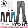 VOLCOM ボルコム ヴォルコム ウェア レディース 【16-17 モデル】 パンツ スノーボード 【 Pinto Pnt/Pant 】 日本正規品
