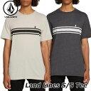 volcom ボルコム tシャツ メンズ Land Lines S/S Tee 半袖 A5721907
