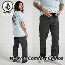 VOLCOM ボルコム チノパン Moover Comfort Chinos A1231902【返品種別OUTLET】