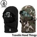 ショッピングスノボ 19-20 ボルコム VOLCOM メンズ フードウオーマー travelin Hood Thingy J5552000【返品種別OUTLET】