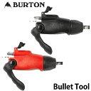 19-20 BURTON バートン スノーボード 調整工具 【Bullet Tool 】ドライバー 【返品種別OUTLET】