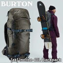 ショッピングバートン BURTON バートン メンズ リュック 2020年春夏 [ak] Incline 40L Backpack バックカントリー バッグship1