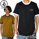 volcom ボルコム Tシャツ Campbell Crew メンズ 半袖 A0121803 【返品種別SALE】