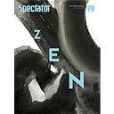 【送料無料(メール便)】SPECTATOR(スペクテイター)31号特集「禅」(本・書籍)