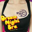 Dreamnightbra