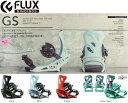 16-17 FLUX フラックス GS ジーエス レディースモデル スノーボードビンディング 16/17モデル2016-2017RSS align=