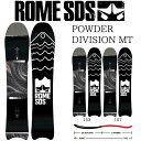 ローム パウダーディビジョンMT SNOWBOARD ROME POWDER DIVISION MT スノーボード 板 2018-2019 デレクショナル