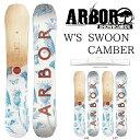 アーバー レディース スウォーン キャンバー ARBOR SWOON CAMBER SNOWBOARD スノーボード 板 2018-2019 align=