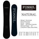 フォッシル スノーボード ナチュラル FOSSIL NATURAL スノーボード 板 2018-2019 fossil snowboard フリーライドボード フリーライディ..