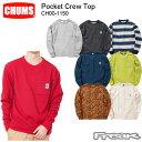 CHUMS チャムス メンズ スウェットパーカCH00-1150<Pocket Crew Top ポケットクルートップ(トップス/スウェット)>※取り寄せ品