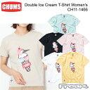 CHUMS チャムス CH11-1466<Double Ice Cream T-Shirt Women's ダブルアイスクリームTシャツ>※取り寄せ品