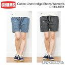 ショッピングチャムス CHUMS チャムス レディース ボトムス ショーツ CH13-1091<Cotton Linen Indigo Shorts Women's コットンリネンインディゴショーツ>※取