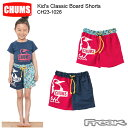 CHUMS チャムス キッズ パンツ CH23-1026<Kid 039 s Classic Board Shorts キッズクラシックボードショーツ(キッズ)>※取り寄せ品RSS