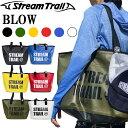 STREAMTRAIL ストリームトレイル ブロー BLOW ターポリン素材トートバッグ レジャーバッグ あす楽対応