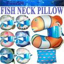 CAPS Fiiiiish NECK PILLOW フィッシュネックピロー クッション 枕 アクアリウム 魚 FISH 【あす楽対応】
