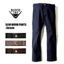 ショッピングARMEN BLUCO WORK GARMENT/ブルコ SLIM WORK PANTS -Strech-/ストレッチスリムワークパンツ OL-063E・4color