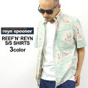 REYN SPOONER レインスプーナー 半袖シャツ メンズ (r127-2619) [レインスプーナー アロハシャツ 半袖シャツ メンズ シャツ 花柄 メンズ] (USAモデル)