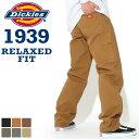 【送料無料】 Dickies ディッキーズ 1939 ペインターパンツ メンズ ダック生地 リラックスフィット ワークパンツ 大きいサイズ 作業着 ..