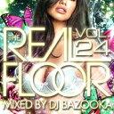 Omnibus - DJ BAZOOKA / THE REAL FLOOR VOL.24