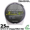 【ライン】 ダイワ (DAIWA) SW モアザンリーダー EX タイプF 25m 30lb.【シーバス・フロロカーボンライン・ショックリーダー】