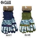 FLUXフラックス スノーボード パークグローブ「FOREST CAMOフォレストカモ」【全国送料無料】