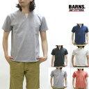 BARNS outfitters バーンズ 半袖Tシャツ スキッパー BR-8147