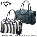 キャロウェイ STYLE STRIPE BOSTON 18FW Callaway 5918640 4918641 スタイル ストライプ ボストンバッグ