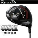 ◇2014モデル RomaRo ロマロ Ray 455LX Type R-Spec ドライバーRomaRo RJ-TBシャフト