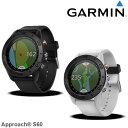 72時間限定 エントリーでポイント最大19倍(10/21(土)10:00〜) ガーミン GARMIN 腕時計型GPSゴルフナビ アプローチ60 ブラック/ホワイト Approach S60 日本正規品 【あす楽対応】