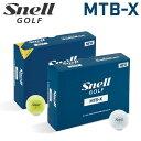 【あす楽対応】 日本正規品 スネルゴルフ MTB-X マイ ツアー ゴルフボール エックス 1ダース 12P Snell Golf