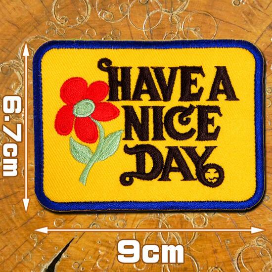 刺繍アイロンワッペン・アップリケ・パッチ【Have A Nice Day】