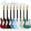 Bacchus/Universe Series エレキギターストラトタイプ BST-1R【バッカス】