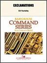 楽譜 エクスクラメーションズ/エド・ハックビー作曲 011-3963-00/輸入吹奏楽譜(T)コマンド・シリーズ/T:4:31/G3