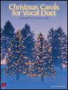 楽譜 ヴォーカルデュエットのためのクリスマスキャロル集 02500599/ヴォーカル・デュエット&ピアノ/輸入楽譜(T)