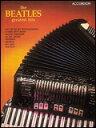 楽譜 アコーディオンのためのザ・ビートルズ・グレイテスト・ヒッツ 00359121/アコーディオン&ヴォーカル/輸入楽譜(T)